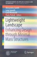 Lightweight Landscape - Enhancing Design Through Minimal Mass Structures (ISBN: 9783319216645)