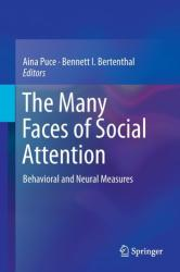 Many Faces of Social Attention - Behavioral and Neural Measures (ISBN: 9783319213675)
