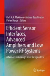 Efficient Sensor Interfaces, Advanced Amplifiers and Low Power RF Systems (ISBN: 9783319211848)
