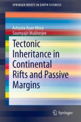 Tectonic Inheritance in Continental Rifts and Passive Margins (ISBN: 9783319205755)