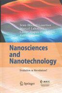 Nanosciences and Nanotechnology: Evolution or Revolution? - Evolution or Revolution? (ISBN: 9783319193595)