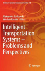 Intelligent Transportation Systems - Problems and Perspectives (ISBN: 9783319191492)