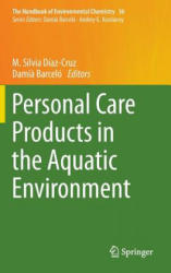 Personal Care Products in the Aquatic Environment (ISBN: 9783319188089)