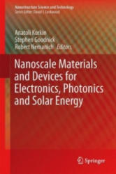 Nanoscale Materials and Devices for Electronics, Photonics and Solar Energy (ISBN: 9783319186320)