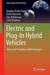 Electric and Plug-in Hybrid Vehicles - Advanced Simulation Methodologies (ISBN: 9783319186382)