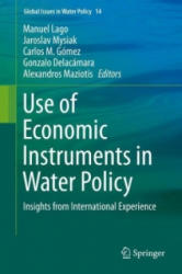 Use of Economic Instruments in Water Policy - Insights from International Experience (ISBN: 9783319182865)
