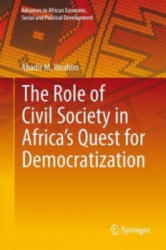 Role of Civil Society in Africa's Quest for Democratization (ISBN: 9783319183824)