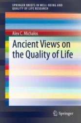 Ancient Views on the Quality of Life (ISBN: 9783319165240)