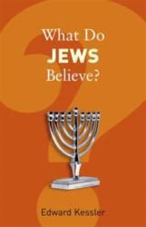 What Do Jews Believe? (ISBN: 9781862078628)