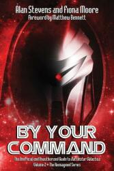 By Your Command Vol 2 - Alan Stevens, Fiona Moore (ISBN: 9781845839222)