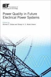 Power Quality in Future Electrical Power Systems (ISBN: 9781785611230)