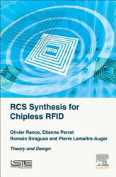 RCS Synthesis for Chipless RFID - Olivier Rance, Etienne Perret, Romain Siragusa, Pierre Lemaître-Auger (ISBN: 9781785481444)