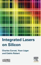 Integrated Lasers on Silicon (ISBN: 9781785480621)