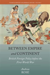 Between Empire and Continent (ISBN: 9781785335785)