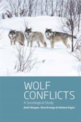 Wolf Conflicts - A Sociological Study (ISBN: 9781785334207)