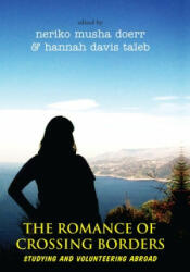 The Romance of Crossing Borders: Studying and Volunteering Abroad - Studying and Volunteering Abroad (ISBN: 9781785333583)