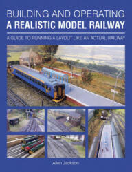 Building and Operating a Realistic Model Railway (ISBN: 9781785001697)