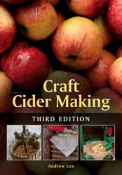 Craft Cider Making - Andrew Lea (ISBN: 9781785000157)