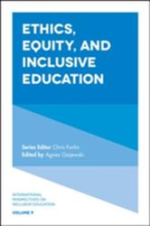 Ethics, Equity, and Inclusive Education (ISBN: 9781787141537)