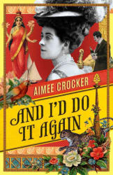 And I'd Do it Again (ISBN: 9781784979850)