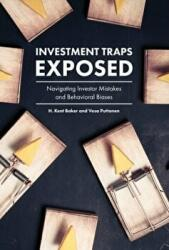 Investment Traps Exposed - H. Kent Baker, Vesa Puttonen (ISBN: 9781787142534)