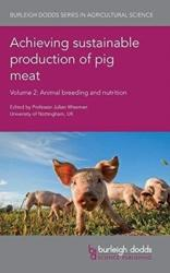 Achieving Sustainable Production of Pig Meat Volume 2: Animal Breeding and Nutrition (ISBN: 9781786760920)