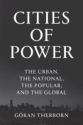 Cities of Power - The Urban, the National, the Popular, the Global (ISBN: 9781784785444)
