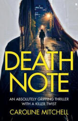 Death Note - An Absolutely Gripping Thriller with a Killer Twist (ISBN: 9781786810854)