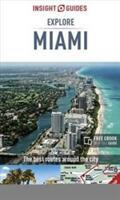 Miami (Explore Miami) Insight Guide (ISBN: 9781786716323)