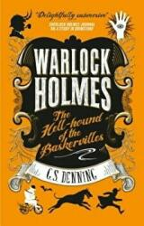 Warlock Holmes - The Hell Hound of the Baskervilles (ISBN: 9781783299737)
