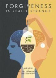 Forgiveness is Really Strange (ISBN: 9781785921247)