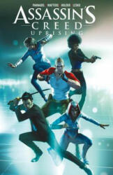 Assassin's Creed Uprising Volume 1: Common Ground (ISBN: 9781782763079)