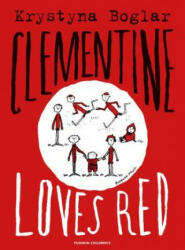 Clementine Loves Red (ISBN: 9781782691181)