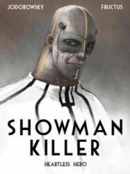 Showman Killer: Heartless Hero (ISBN: 9781782761396)