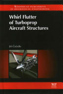 Whirl Flutter of Turboprop Aircraft Structures (ISBN: 9781782421856)