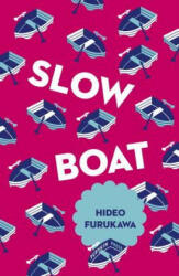 Slow Boat (ISBN: 9781782273288)