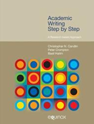 Academic Writing Step by Step - Christopher N. Candlin, Crompton, Peter, Basil Hatim (ISBN: 9781781790588)