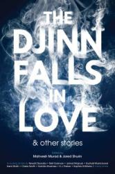 The Djinn Falls in Love and Other Stories (ISBN: 9781781084175)