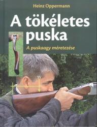 A tökéletes puska (ISBN: 9789632481166)