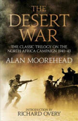 Desert War - Alan Moorehead (ISBN: 9781781316733)