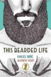 This Bearded Life (ISBN: 9781781316016)
