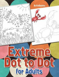 Extreme Dot to Dot for Adults (ISBN: 9781683213505)