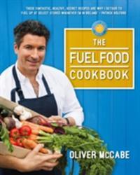 Fuel Food Cookbook (ISBN: 9781781173664)
