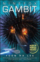 Ninefox Gambit (ISBN: 9781781084496)