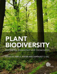 Plant Biodiversity - Monitoring, Assessment and Conservation (ISBN: 9781780646947)