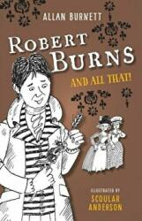 Robert Burns and All That - Alan Burnett (ISBN: 9781780273914)