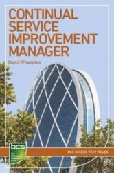 Continual Service Improvement Manager - Careers in IT Service Management (ISBN: 9781780172248)