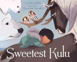 Sweetest Kulu (ISBN: 9781772271119)