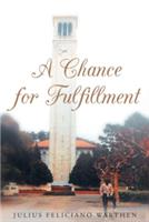 Chance for Fulfillment (ISBN: 9781682137222)