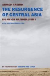Resurgence Of Central Asia (ISBN: 9781681370880)